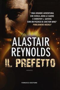 Libro Il prefetto Alastair Reynolds