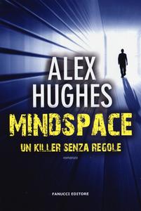 Libro Mindspace. Un killer senza regole Alex Hughes