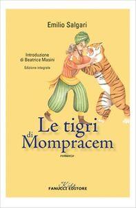 Foto Cover di Le tigri di Mompracem, Libro di Emilio Salgari, edito da Fanucci