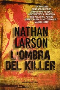Foto Cover di L' ombra del killer, Libro di Nathan Larson, edito da Fanucci