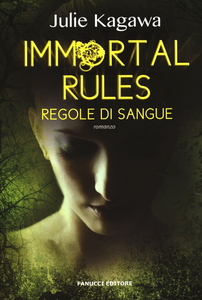 Libro Immortal rules. Regole di sangue Julie Kagawa