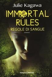 Immortal rules. Regole di sangue