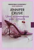 Libro Una scommessa per amore Jennifer Crusie