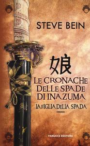 La figlia della spada. Le cronache delle spade di Inazuma