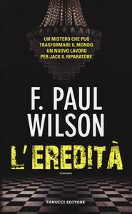 Libro L' eredità F. Paul Wilson