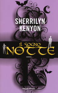 Libro Il sogno della notte Sherrilyn Kenyon