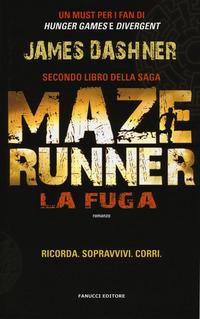 La fuga. Maze Runner. Vol. 2