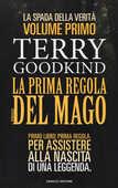 Libro La prima regola del mago. La spada della verità. Vol. 1 Terry Goodkind