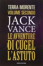 Libro Le avventure di Cugel l'astuto Jack Vance