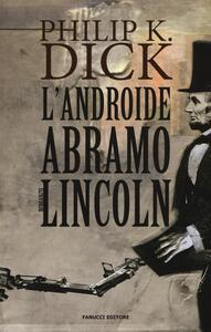 Androide Abramo Lincoln