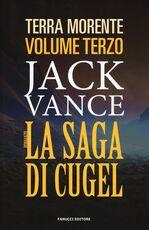 Libro La saga di Cugel. La terra morente. Vol. 3 Jack Vance