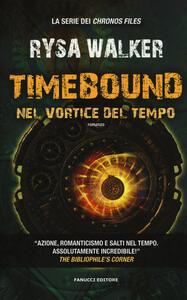 Timebound. Nel vortice del tempo