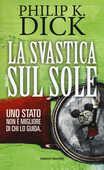 Libro La svastica sul sole Philip K. Dick
