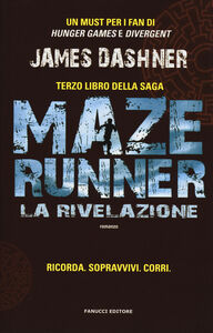 Libro La rivelazione. Maze Runner. Vol. 3 James Dashner