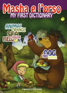 Radiospeed.it My first dictionary. Masha e l'orso. Ediz. illustrata Image