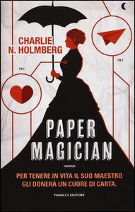 Libro Paper magician Charlie N. Holmberg