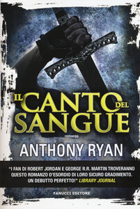 Libro Il canto del sangue Anthony Ryan