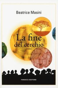 La La fine del cerchio - Masini Beatrice - wuz.it