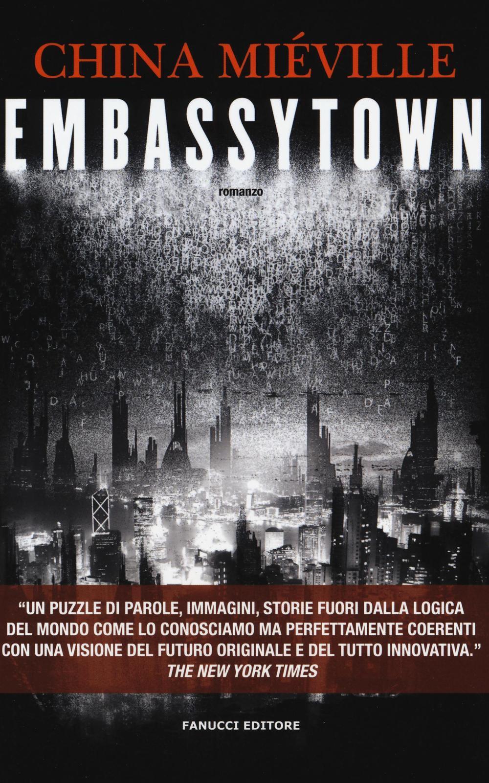 Embassytown  China Mi�ville  Libro  Fanucci  Collezione Immaginario  Fantasy  Ibs