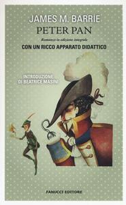 Peter Pan. Ediz. integrale - James Matthew Barrie - copertina
