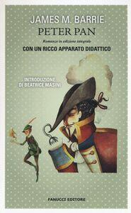 Foto Cover di Peter Pan. Ediz. integrale, Libro di James M. Barrie, edito da Fanucci