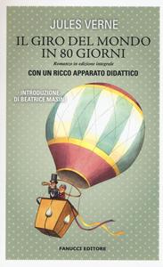 Libro Il giro del mondo in 80 giorni. Ediz. integrale Jules Verne
