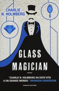 Libro Glass magician Charlie N. Holmberg