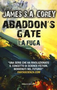 Libro Abaddon's gate. La fuga James S. A. Corey