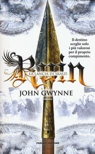 Foto Cover di Ruin. La lancia di Skald. La fede e l'inganno, Libro di John Gwynne, edito da Fanucci