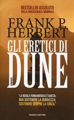 Gli eretici di Dune. Il ciclo di Dune. Vol. 5