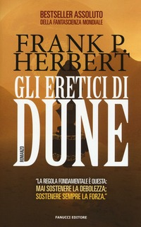 Gli Gli eretici di Dune. Il ciclo di Dune. Vol. 5 - Herbert Frank - wuz.it