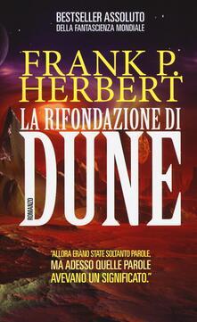 La rifondazione di Dune. Il ciclo di Dune.pdf
