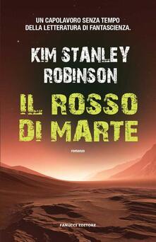 Il rosso di Marte - M. Carità,Kim Stanley Robinson - ebook