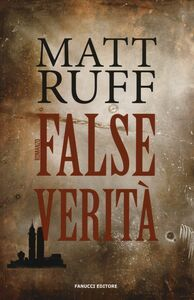 Libro False verità Matt Ruff