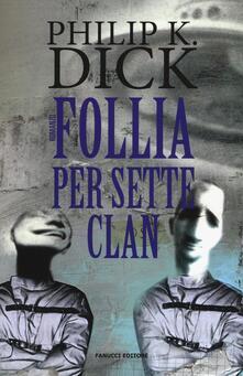 Listadelpopolo.it Follia per sette clan Image