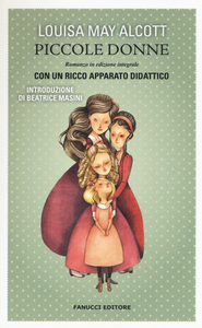 Libro Piccole donne. Ediz. integrale. Con gadget Louisa May Alcott