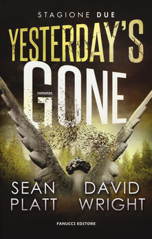 Yesterdays gone. Seconda stagione. Episodio 3 e 4.pdf