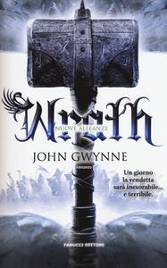 Wrath. Nuove alleanze. Vol. 4 - John Gwynne - copertina