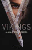 Libro Vikings. La saga di Ragnar Lothbrok