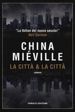 Libro La città & la città China Miéville