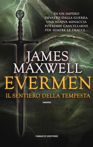 Il sentiero della tempesta. Evermen