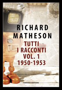 TUTTI I RACCONTI. VOL. 1: 1950-1953