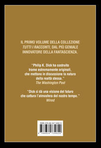 Tutti i racconti (1947-1953). Vol. 1 - Philip K. Dick - 2