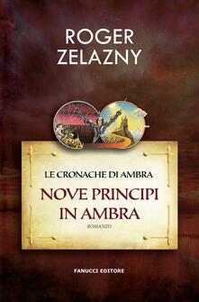 Vastese1902.it Nove principi in Ambra. Le cronache di Ambra. Vol. 1 Image