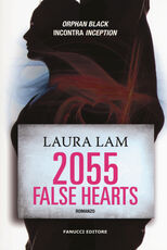 Libro 2055: false hearts Laura Lam