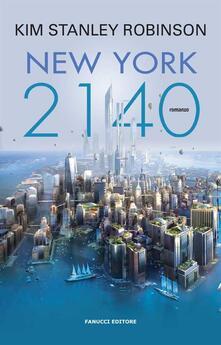 New York 2140 - Kim Stanley Robinson,Annarita Guarnieri - ebook