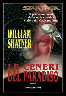 Letterarioprimopiano.it Star Trek. Le ceneri del paradiso Image