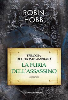 Voluntariadobaleares2014.es La furia dell'assassino. Trilogia dell'uomo ambrato. Vol. 2 Image