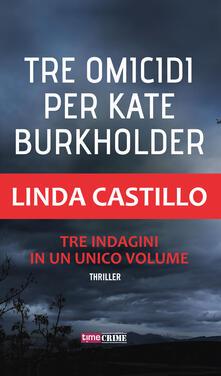 Tre omicidi per Kate Burkholder.pdf