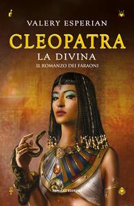 Cleopatra. La divina - Valery Esperian - copertina